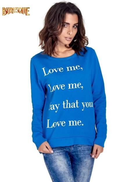 Niebieska bluza z napisem LOVE ME i dłuższym tyłem
