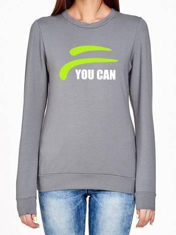Bluza z nadrukiem napisu YOU CAN szara