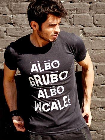 Czarny t-shirt męski ALBO GRUBO ALBO WCALE