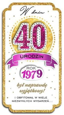 KUKARTKA Kartka W Dniu 40 Urodzin. Wyjątkowa i niepowtarzalna kartka z kolekcji Passion Moments