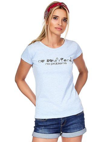 Niebieski t-shirt NO BOYFRIEND NO PROBLEMS
