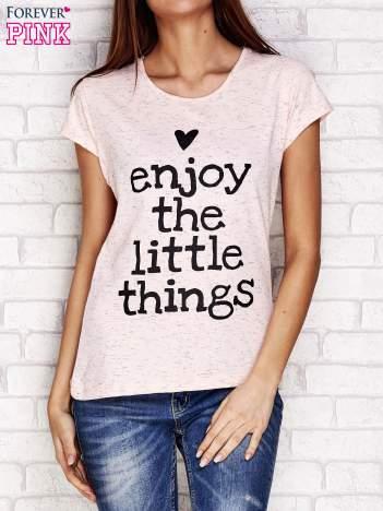 Różowy t-shirt z napisem ENJOY THE LITTLE THINGS