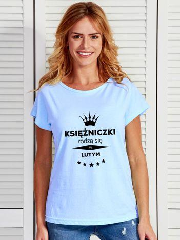 T-shirt KSIĘŻNICZKI RODZĄ SIĘ W LUTYM niebieski