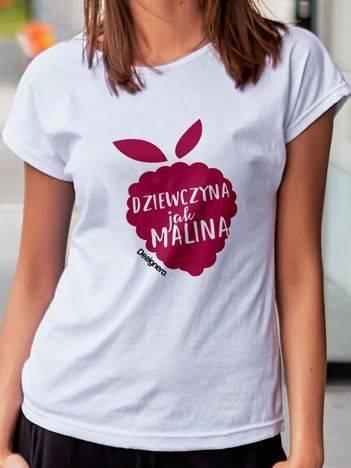 T-shirt damski DZIEWCZYNA JAK MALINA biały