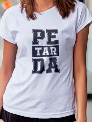 T-shirt z nadrukiem PETARDA biały