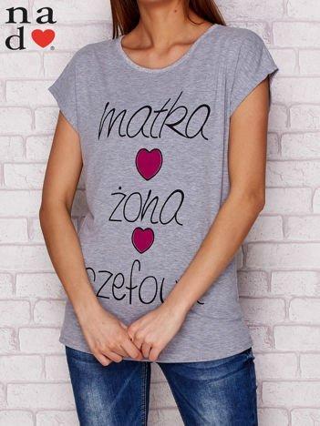 T-shirt z napisem MATKA ŻONA SZEFOWA szary