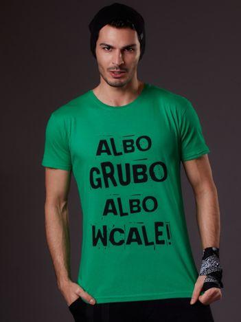 Zielony t-shirt męski ALBO GRUBO ALBO WCALE
