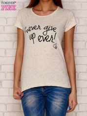 Beżowy t-shirt z napisem NEVER GIVE UP EVER