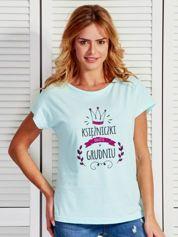 Damski t-shirt KSIĘŻNICZKI RODZĄ SIĘ W GRUDNIU turkusowy