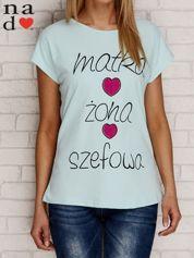 T-shirt z napisem MATKA ŻONA SZEFOWA miętowy