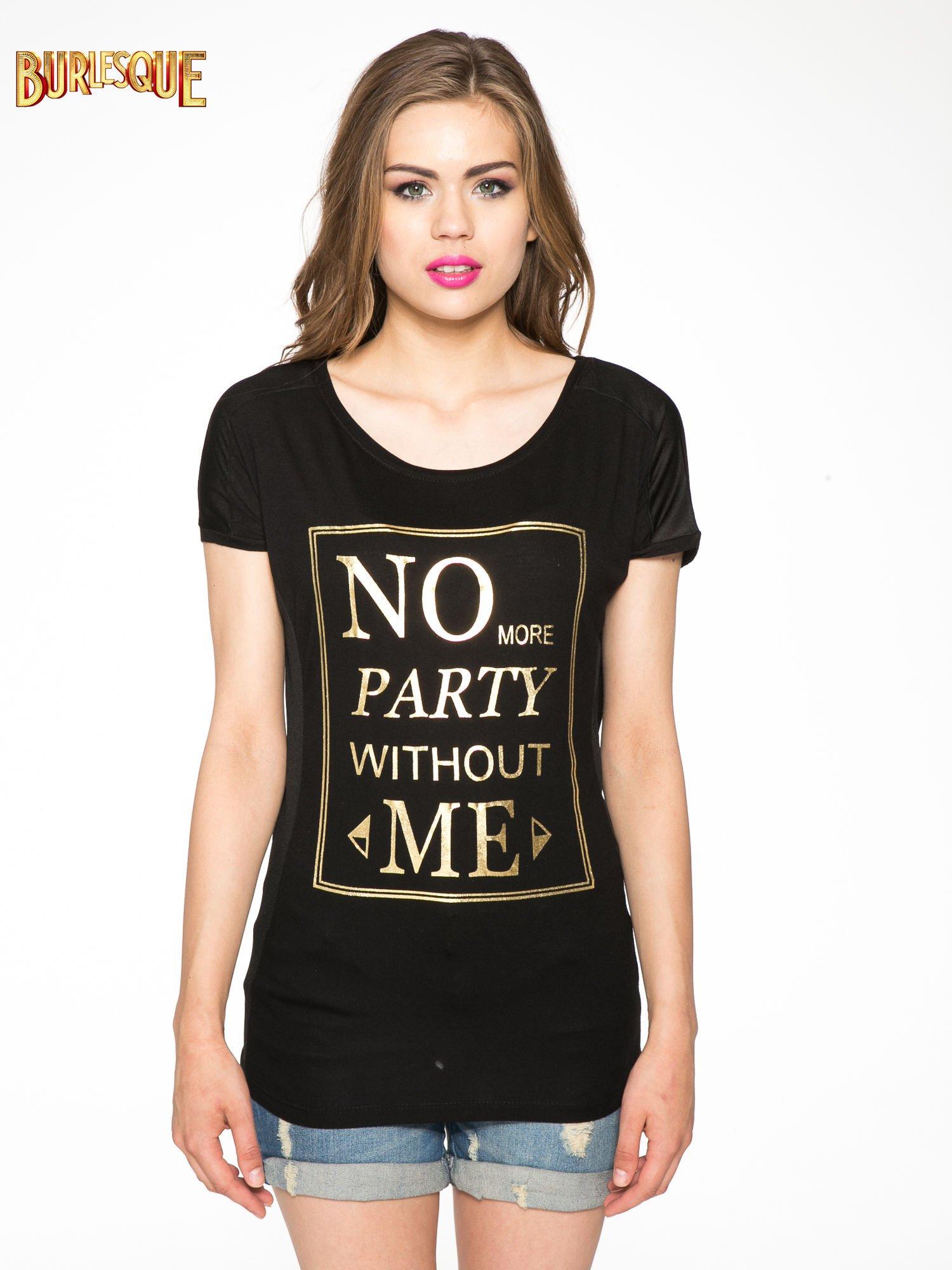 Czarny t-shirt z napisem NO MORE PARTY WITHOUT ME                                  zdj.                                  11