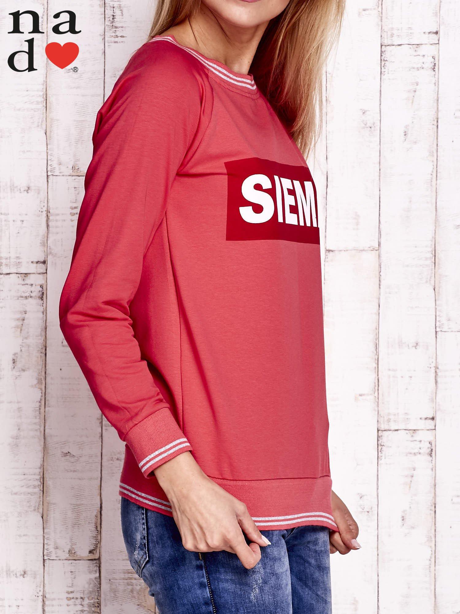 Czerwona bluza z napisem SIEMA                                  zdj.                                  3