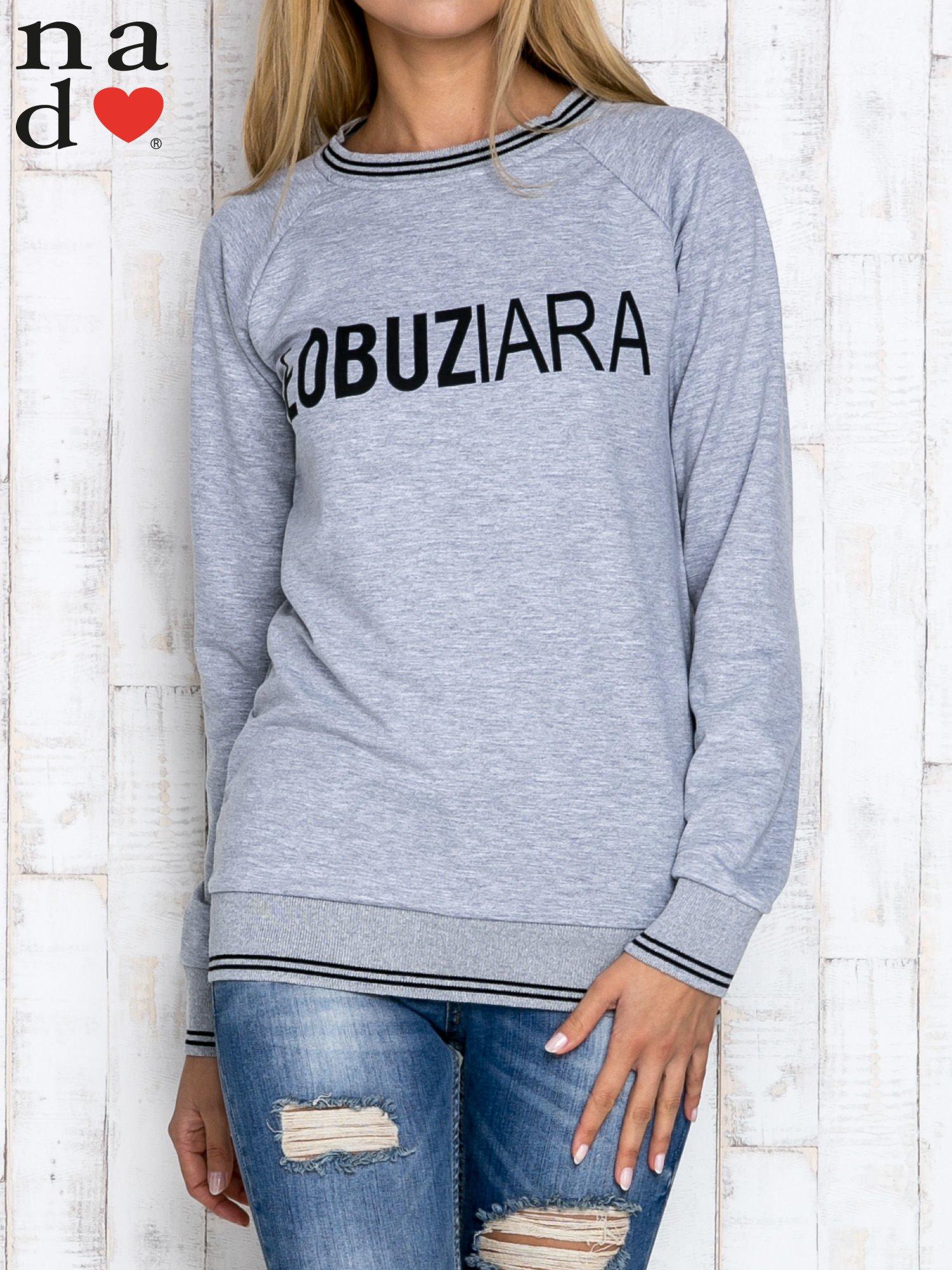 Szara bluza z napisem ŁOBUZIARA                                  zdj.                                  1