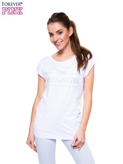 Biały t-shirt z nadrukiem PANI KIEROWNICZKA                                  zdj.                                  1