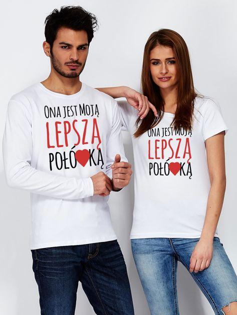 Bluzka biała męska dla par LEPSZA POŁÓWKA                                  zdj.                                  3