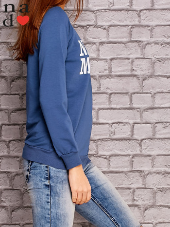 Ciemnoniebieska bluza z napisem NIC NIE MUSZĘ                                   zdj.                                  3