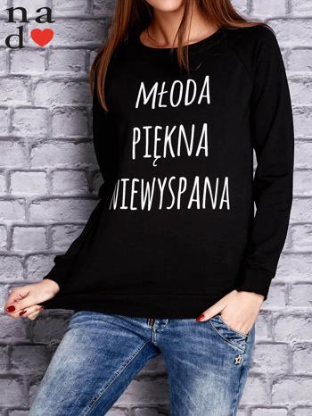 Czarna bluza z napisem MŁODA PIĘKNA NIEWYSPANA                                  zdj.                                  1