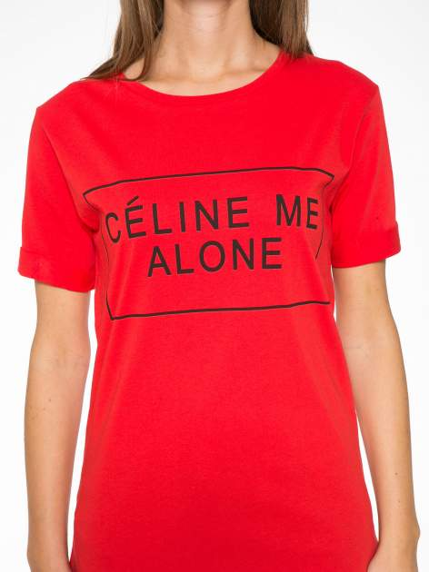 Czerwony t-shirt z napisem CÉLINE ME ALONE                                  zdj.                                  7