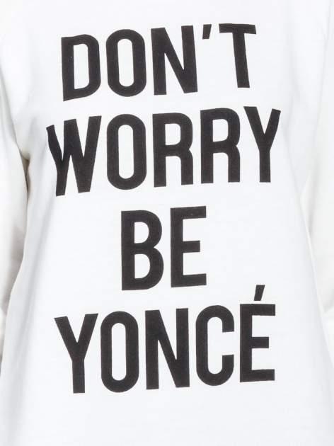 Ecru bluza z napisem DON'T WORRY BE YOUNCÉ                                  zdj.                                  5