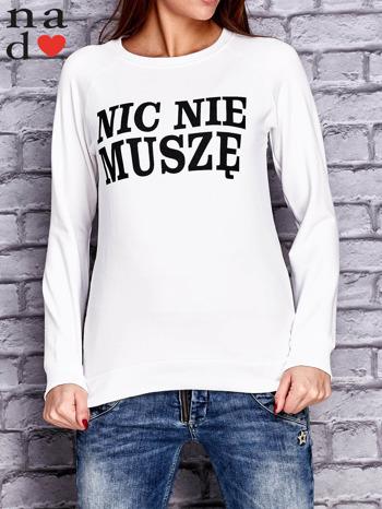 Ecru bluza z napisem NIC NIE MUSZĘ                                   zdj.                                  1