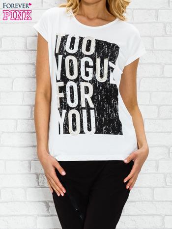 Ecru t-shirt z napisem TOO VOGUE FOR YOU z dżetami
