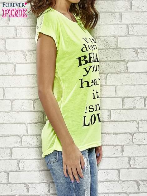 Fluożółty t-shirt z napisem IF IT DOESN'T BREAK YOUR HEART IT ISN'T LOVE                                  zdj.                                  3