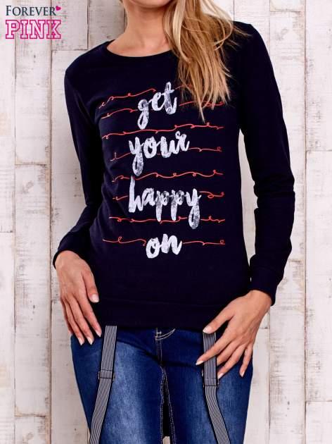 Granatowa bluza z napisem GET YOUR HAPPY ON                                  zdj.                                  1