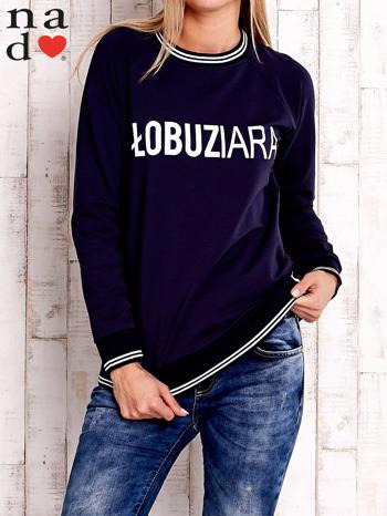 Granatowa bluza z napisem ŁOBUZIARA                                  zdj.                                  1