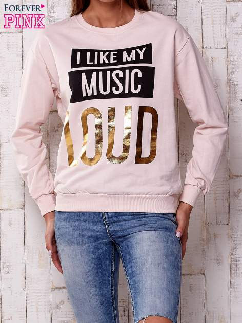 Jasnoróżowa bluza z napisem I LIKE MY MUSIC LOUD                                  zdj.                                  1