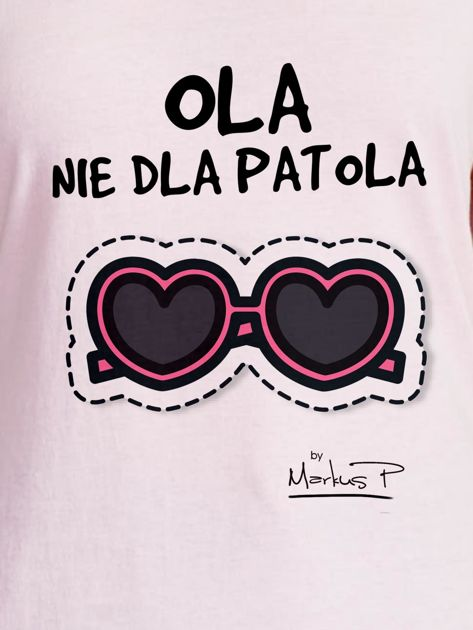 Jasnoróżowy t-shirt damski OLA NIE DLA PATOLA by Markus P                              zdj.                              2