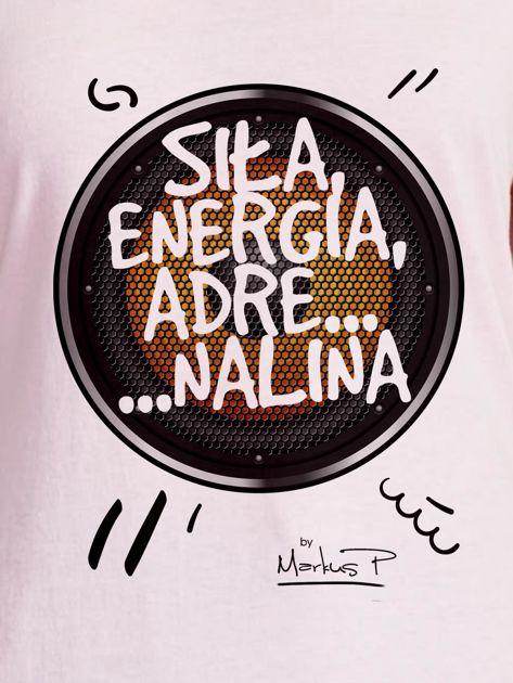 Jasnoróżowy t-shirt damski SIŁĄ ENERGIA ADRENALINA by Markus P                              zdj.                              2