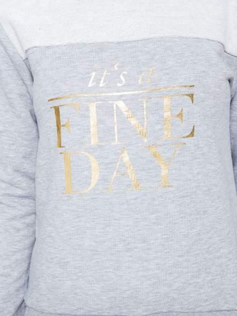 Jasnoszara bluza dresowa ze złotym napisem IT'S A FINE DAY                                  zdj.                                  8