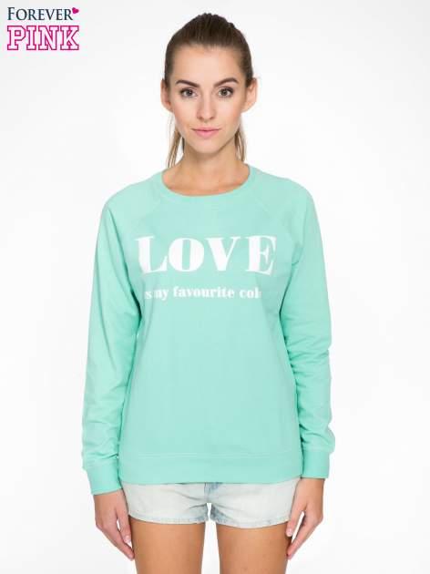 Jasnoturkusowa bluza z nadrukiem LOVE IS MY FAVOURITE COLOUR                                  zdj.                                  1