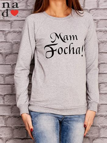 Szara bluza z napisem MAM FOCHA                                  zdj.                                  3