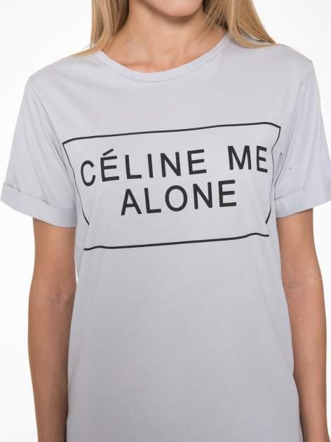 Szary t-shirt z napisem CÉLINE ME ALONE                                  zdj.                                  7