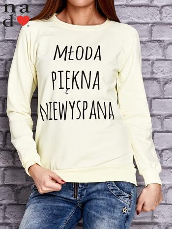 Żółta bluza z napisem MŁODA PIĘKNA NIEWYSPANA                                  zdj.                                  1