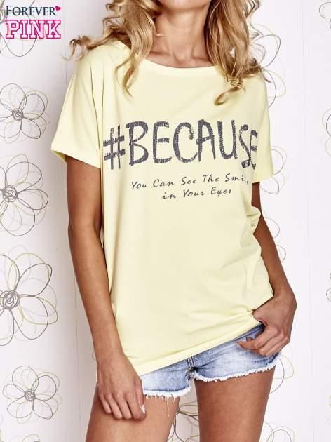 Żółty t-shirt z hashtagiem #BECAUSE