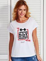 Biały t-shirt JESTEŚ ZA SŁABY NA MOJE ZABAWY by Markus P                                  zdj.                                  1