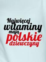 Bluza NAJWIĘCEJ WITAMINY MAJĄ POLSKIE DZIEWCZYNY miętowa                                  zdj.                                  2