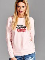 Bluza NAJWIĘCEJ WITAMINY MAJĄ POLSKIE DZIEWCZYNY różowa                                  zdj.                                  1