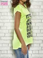 Fluożółty t-shirt z napisem IT'S NOT JUST A DAYDREAM IF YOU DECIDE TO MAKE IT YOU LIFE                                                                          zdj.                                                                         3
