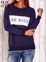 Granatowa bluza z napisem BE NICE                                  zdj.                                  1