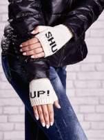 Kremowe rękawiczki bez palców z napisem SHUT UP!                                  zdj.                                  1