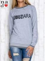 Szara bluza z napisem ŁOBUZIARA