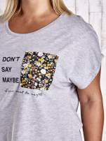 Szary t-shirt z napisem DON'T SAY MAYBE PLUS SIZE