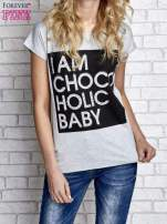 Szary t-shirt z napisem I AM CHOCOHOLIC BABY