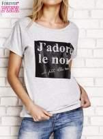 Szary t-shirt z napisem J'ADORE LE NOIR                                  zdj.                                  1