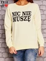 Żółta bluza z napisem NIC NIE MUSZĘ                                   zdj.                                  1